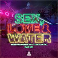 Cover Armin van Buuren feat. Conrad Sewell - Sex, Love & Water