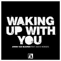 Cover Armin van Buuren feat. David Hodges - Waking Up With You