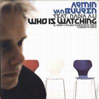Cover Armin van Buuren feat. Nadia Ali - Who Is Watching