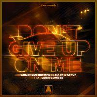 Cover Armin van Buuren x Lucas & Steve feat. Josh Cumbee - Don't Give Up On Me