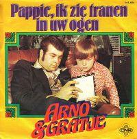 Cover Arno & Gratje - Pappie, ik zie tranen in uw ogen