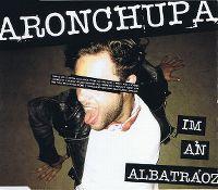 Cover AronChupa - I'm An Albatraoz