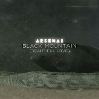 Cover Arsenal - Black Mountain (Beautiful Love)
