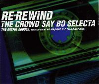 Cover Artful Dodger - Re-Rewind (The Crowd Say Boo Selecta)