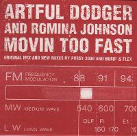 Cover Artful Dodger & Romina Johnson - Movin Too Fast
