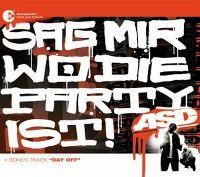 Cover ASD - Sag mir wo die Party ist!