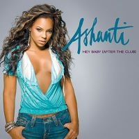 Cover Ashanti - Hey Baby (After The Party)