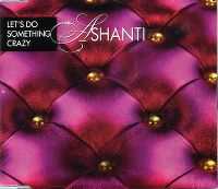 Cover Ashanti feat. Flo Rida - Let's Do Something Crazy
