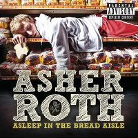 Cover Asher Roth - Asleep In The Bread Aisle