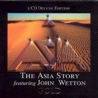 Cover Asia & John Wetton - The Asia Story Featuring John Wetton