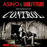 Cover Asino & Wolffman feat. Beautox Riot - Control