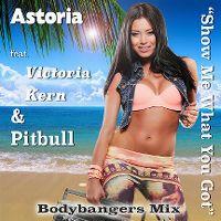 Cover Astoria feat. Victoria Kern & Pitbull - Show Me What You Got