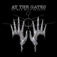 Cover At The Gates - At War With Reality