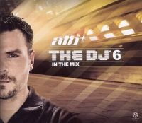 Cover atb - The DJ 6 - In The Mix