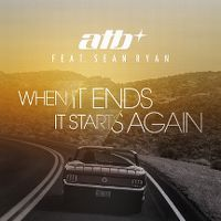 Cover atb feat. Sean Ryan - When It Ends It Starts Again