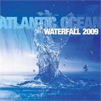 Cover Atlantic Ocean - Waterfall 2009