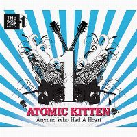 Cover Atomic Kitten - Anyone Who Had A Heart