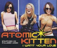 Cover Atomic Kitten - I Want Your Love
