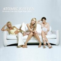 Cover Atomic Kitten - Right Now 2004 / Someone Like Me