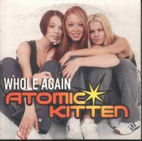 Cover Atomic Kitten - Whole Again