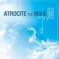 Cover Atrocite feat. Mque - Only You