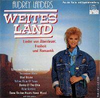 Cover Audrey Landers - Weites Land - Lieder von Abenteuer, Freiheit und Romantik