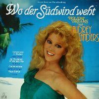 Cover Audrey Landers - Wo der Südwind weht - Holiday Dreams mit Audrey Landers