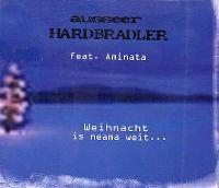 Cover Ausseer Hardbradler feat. Aminata - Weihnacht is neama weit