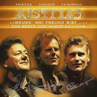 Cover Austria 3 - Weusd' mei Freund bist ... Das Beste von Austria 3 - Live