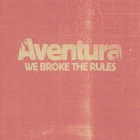 Cover Aventura - We Broke The Rules