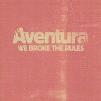 Cover Aventura - We Broke The Rules