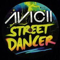 Cover Avicii - Street Dancer