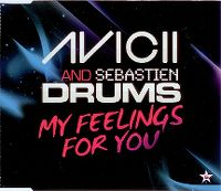 Cover Avicii & Sebastien Drums - My Feelings For You