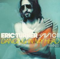 Cover Avicii vs. Eric Turner - Dancing In My Head