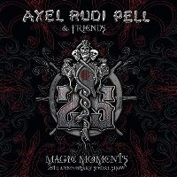Cover Axel Rudi Pell & Friends - Magic Moments - 25th Anniversary Special Show