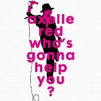 Cover Axelle Red - Who's Gonna Help You?