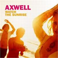 Cover Axwell - Watch The Sunrise