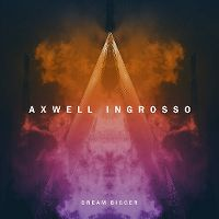 Cover Axwell Λ Ingrosso - Dream Bigger