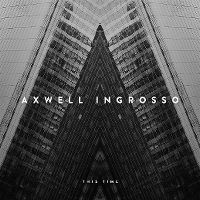 Cover Axwell Λ Ingrosso - This Time