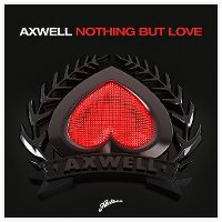 Cover Axwell feat. Errol Reid - Nothing But Love