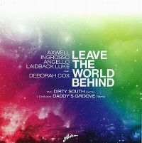 Cover Axwell/Ingrosso/Angello/Laidback Luke feat. Deborah Cox - Leave The World Behind
