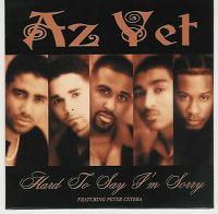 Cover Az Yet feat. Peter Cetera - Hard To Say I'm Sorry