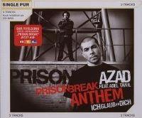 Cover Azad feat. Adel Tawil - Prison Break Anthem (Ich glaub an dich)