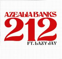 Cover Azealia Banks feat. Lazy Jay - 212