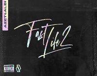 Cover Azet & Albi - Fast Life 2