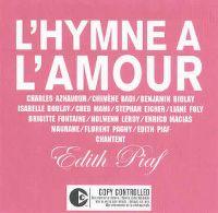 Cover Aznavour, Boulay, Eicher, Biolay, Macias, Maurane, Foly, Fontaine, Mami, Leroy, Pagny & Badi - L'hymne à l'amour