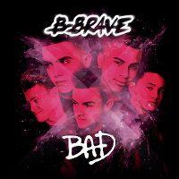 Cover B-Brave - Bad