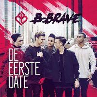 Cover B-Brave - De eerste date