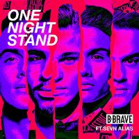 Cover B-Brave feat. Sevn Alias - One Night Stand