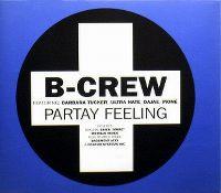 Cover B-Crew feat. Barbara Tucker - Partay Feeling